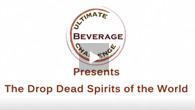 The Drop Dead Spirits<br />of the World<br />Ultimate Spirits Challenge 2010